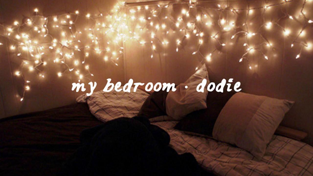My Bedroom Dodie Audio Lyrics In Description Youtube