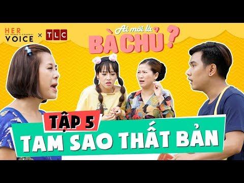 Hài Tết 2018   Ai Mới Là Bà Chủ? sitcom - Tập 5: Tam Sao Thất Bản - Kiều  Linh, Nam Thư, Puka