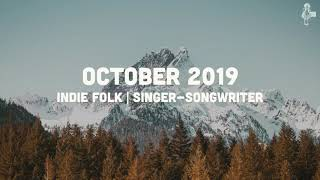 Indie Folk | Singer-Songwriter - October 2019 Mix