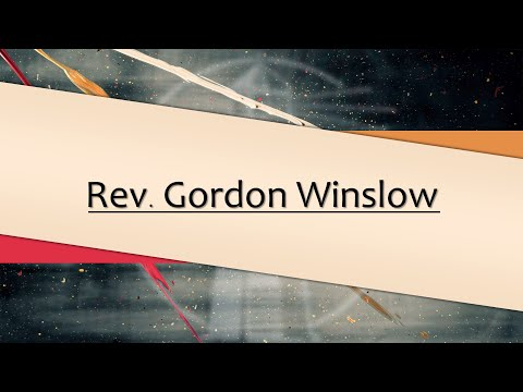 Upland Lighthouse Church – Sunday Evening Service – 10/25/20 – Rev. Gordon Winslow