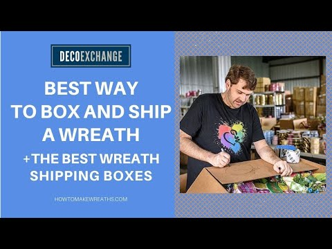 Best Way to Box And Ship A Wreath