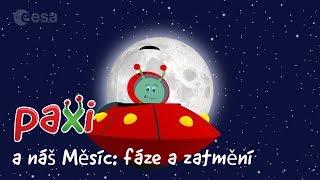 Paxi a náš Měsíc: fáze a zatmění