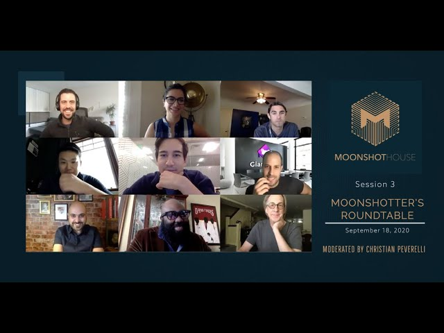 Moonshotter's Roundtable Series - Session 3, Hosted by Moonshot House - All rights reserved.