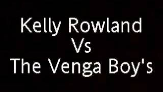 Kelly Rowland vs The Vengaboys - Up And Down Like This