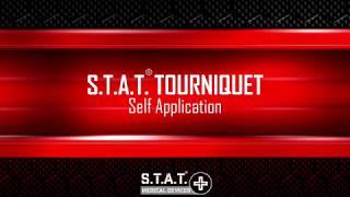 S.T.A.T. Tourniquet ® Self Application