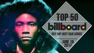 Top 50 • US Hip-Hop/R&B Songs • June 10, 2017   Billboard-Charts