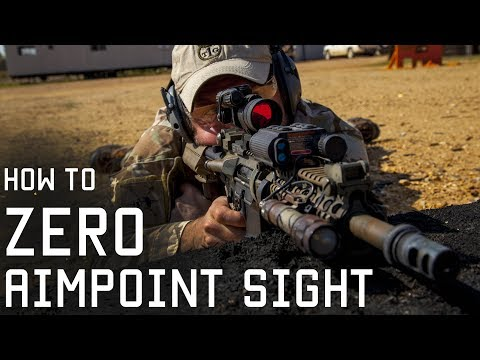How to Zero Aimpoint Sight | Shooting Techniques | Tactical Rifleman