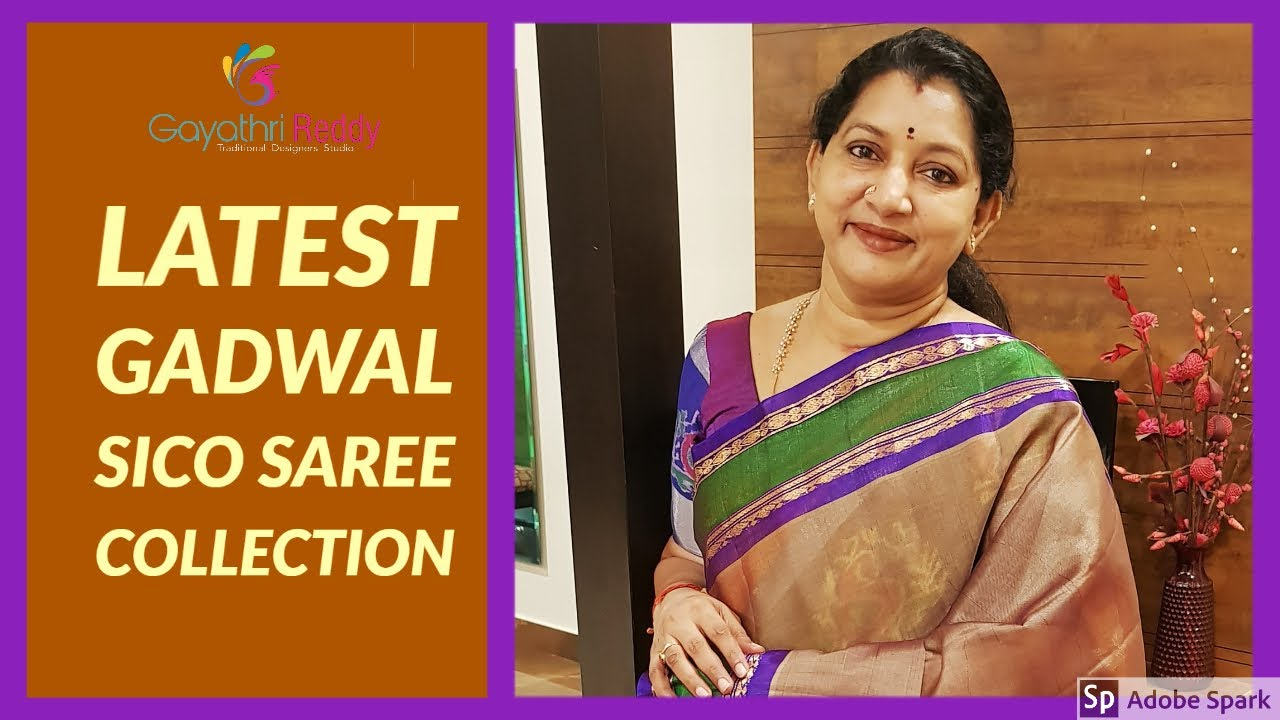 Video Latest Gadwal Pure Sico Saree Collection 2020 Gadwal Sico Saree Puresico Gadwalsareegayathri Reddy Designer Studio Is One Stop Solution For Designer Wears Traditional Sarees Exclusive Lehangas They Even Possess