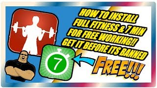 GET FULL FITNESS APP FOR FREE & 7 MINUTE WORKOUT!! NOW WORKING!!
