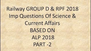 important Question for Railway Group D & RPF 2018 Science And Current Affairs From ALP 2018 PART 2
