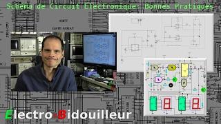 EB_#134 Schémas de Circuits Électroniques: Bonnes pratiques.