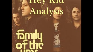 Hey Kid - Family of the Year Song Analysis