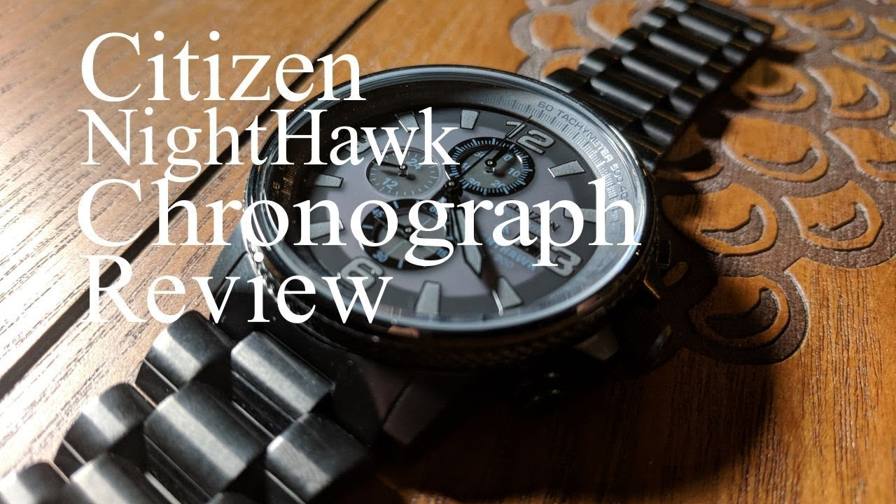 Stealth Nighthawk Review Citizen Chronograph Ca0295 58e Youtube