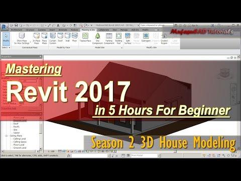 Revit 2017 3D House Modeling Tutorial For Beginner Course Season 2