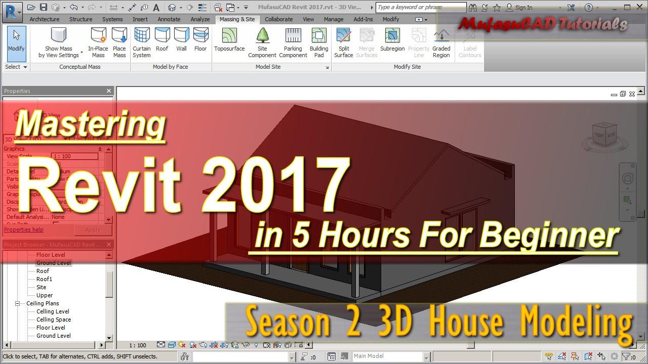 Revit 2017 3d House Modeling Tutorial For Beginner Course Season 2 Youtube