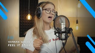 Download Hannah Waddell: Feel it Still (Portugal. The Man cover) MP3 song and Music Video