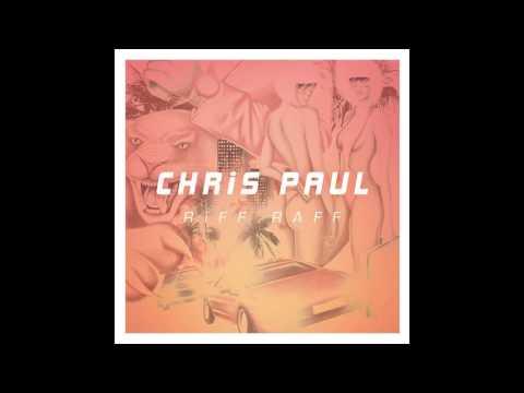 RiFF RAFF - CHRiS PAUL