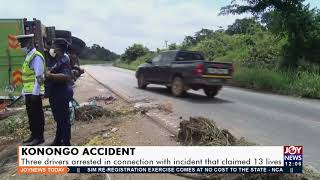 Konongo Accident Three drivers arrested - Joy News Today 4-10-21