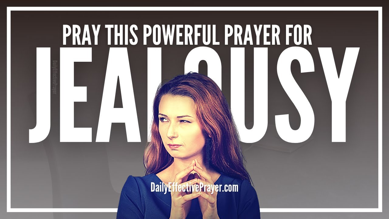 Prayer For Jealousy | Prayers Against Jealousy