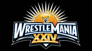 WWE Wrestlemania 24 Official Theme Song