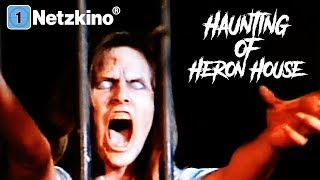 Haunting of Heron House (ganze Horrorfilme auf Deutsch anschauen, Horror Film komplett Deutsch)
