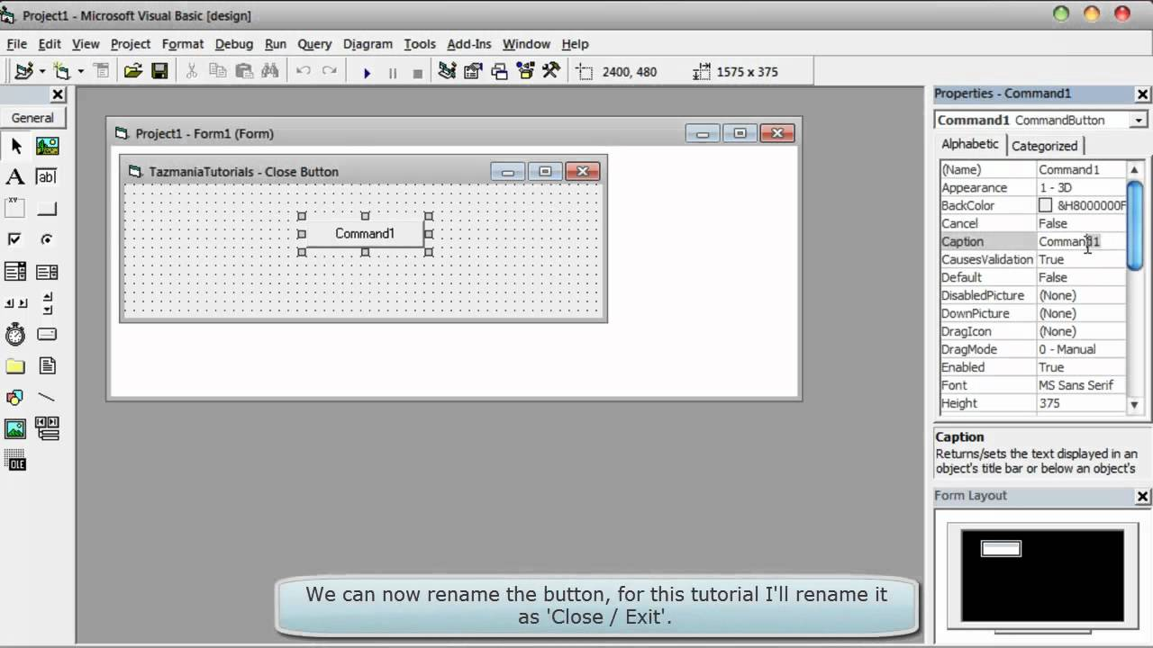 Visual Basic 6 (Beginners Tutorial) - How To Create a Close Button ...