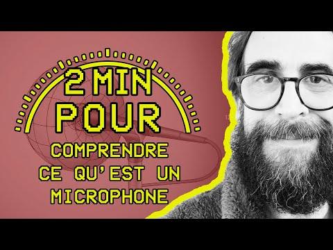 2 MIN POUR... comprendre ce qu'est un microphone