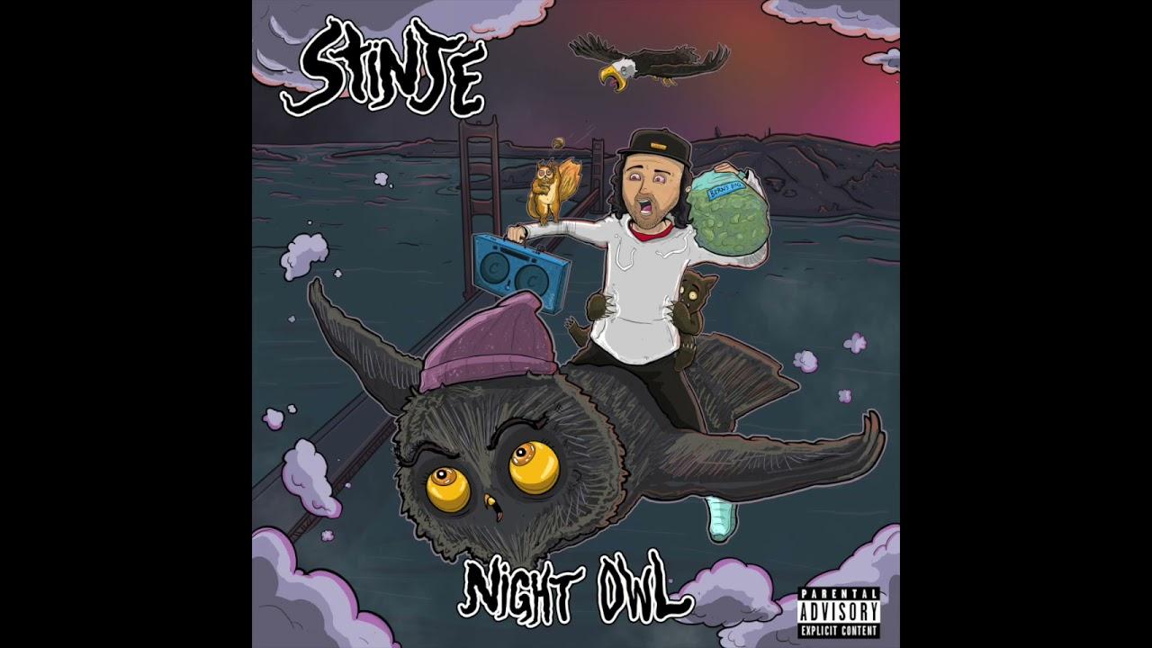 """Stinje """"Night Owl"""""""