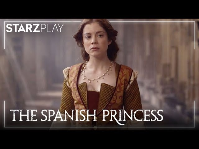 The Spanish Princess | Official Trailer (UK) | STARZPLAY