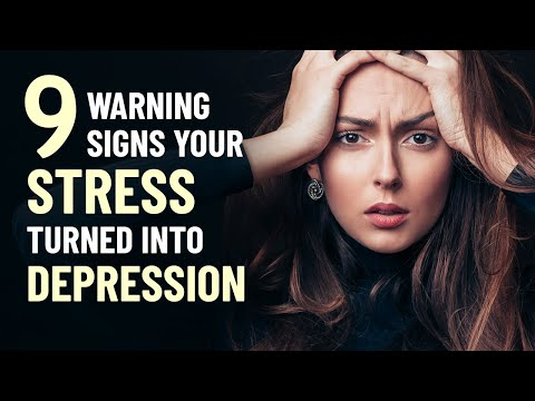 9 Warning Signs Your Stress Has Turned Into Depression