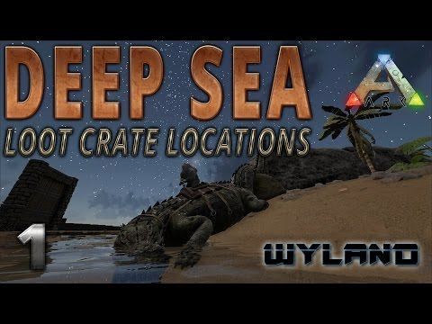 Ark Survival Evolved   Deep Sea Crate Locations   Official Server