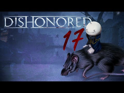 Cry Plays: Dishonored [P17]