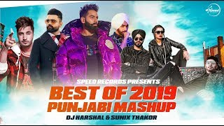Best Of 2019 Punjabi Mashup | DJ Harshal | Sunix Thakor | Latest Punjabi Songs | Speed Records