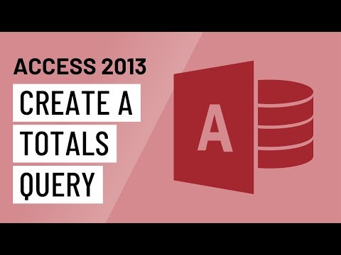 Access 2013: Creating a Totals Query - YouTube