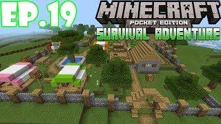អភិវឌ្ឍន៍ភូមិ | Minecraft Pocket Edition - Survival Adventure Ep.19 | Khmer