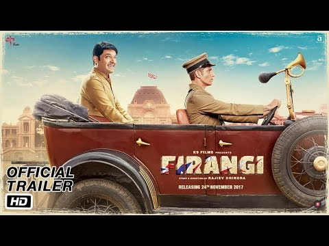 Firangi | Official Trailer | Kapil Sharma...