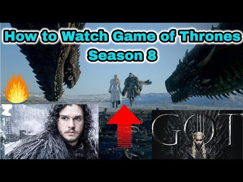 Where To  Watch Game Of Thrones Season 8 In India, US, UK, Ireland