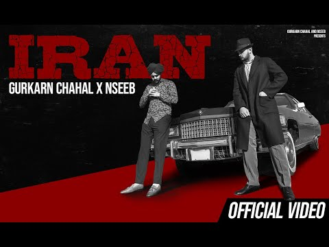 Iran - Gurkarn Chahal | NseeB | Vitamin | New Punjabi Songs | Latest Punjabi Songs 2020