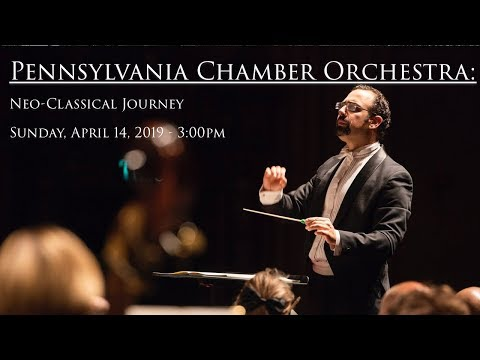 PA Chamber Orchestra: Neo-Classical Journey
