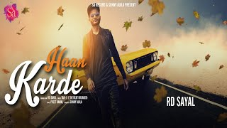 RD Sayal Haan Karde ( Lyric ) New punjabi lyrical 2017 Sa Records