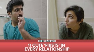 FilterCopy | 11 Cute 'Firsts' In Every Relationship | Ft. Kriti Vij and Pranay Manchanda thumbnail