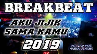 DJ 2019 AKU JIJIK SAMA KAMU-BREAKBEAT-(BY DJ KAPTEN PRODACTION) Mp3