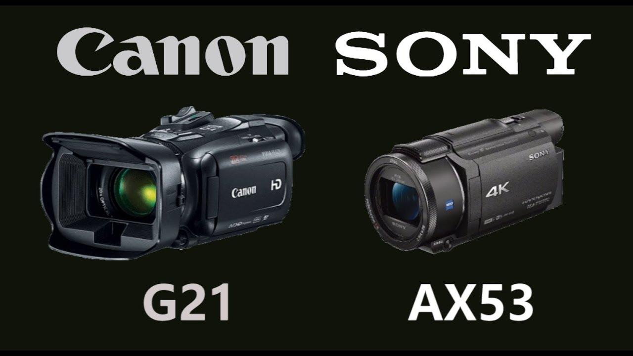 Canon VIXIA HF G21 vs Sony FDR-AX53 - YouTube
