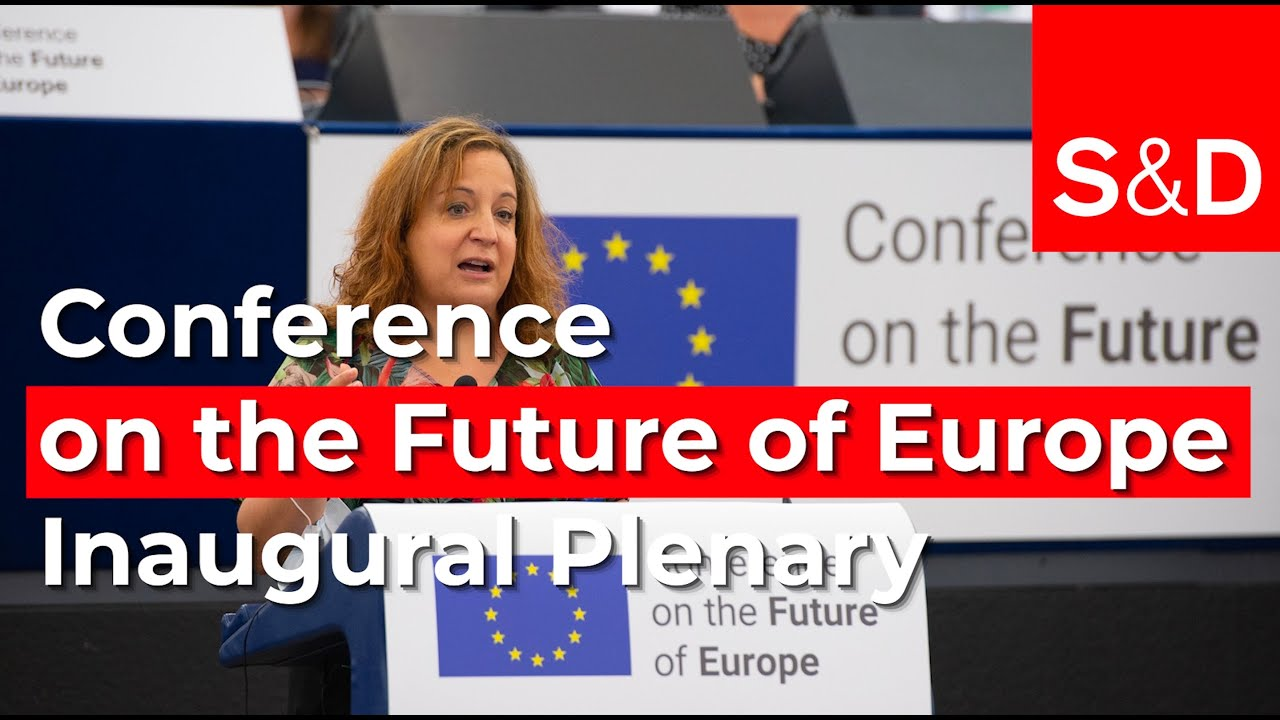 Iratxe Garcia on the Inaugural Plenary session of the Conference on the Future of Europe