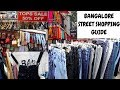 Chickpet, Koramangala, Majestic Street Shopping - Bangalore Street Shopping Guide |