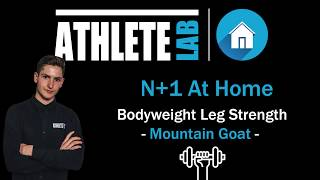N+1 Home Workout: No Equipment Leg Strength