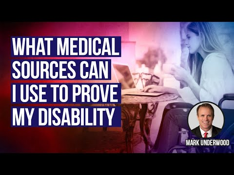 What medical sources can I use to prove social security disability?
