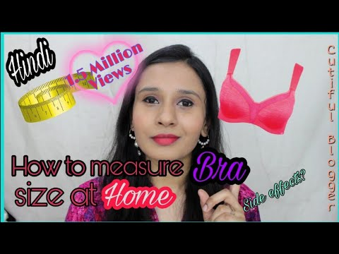How To Measure Bra Size In Hindi Video | Steps To Measure Bra Size At Home | How To Know Size Of Bra