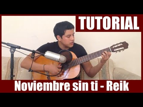 ... noviembre-sin-ti-de-reik-en-guitarra-hd-tutorial-acordes-christianvib
