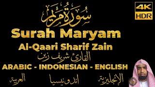 Murottal Quran Merdu   Surah Maryam - Al-Qaari Sharif Zain   Arabic Indonesian English Translation